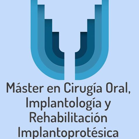 Máster en Cirugía Oral, Implantología y Rehabilitación Implantoprotésica